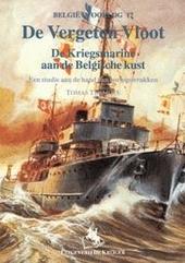 De vergeten vloot : de Kriegsmarine aan de Belgische Kust : een studie aan de hand van oorlogswrakken