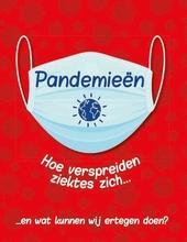 Pandemieën : hoe verspreiden ziektes zich... en wat kunnen wij ertegen doen?