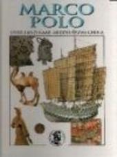 Marco Polo : over land naar middeleeuws China