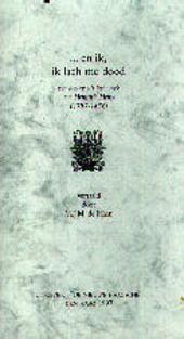 ... en ik, ik lach me dood : een keuze uit het werk van Heinrich Heine 1797-1856