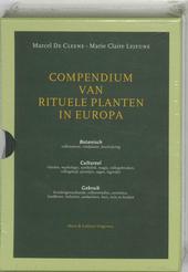 Compendium van rituele planten in Europa : botanisch, cultureel, gebruik