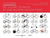 Cyclopedia : het ultieme fietsboek : 90 jaar modern fietsontwerp