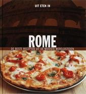 Uit eten in Rome : de beste recepten uit de mooiste wereldsteden