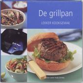 De grillpan : lekker kookgemak