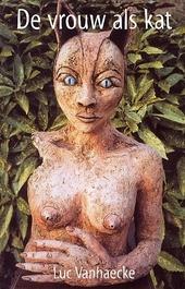 De vrouw als kat : verhalen