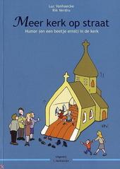 Meer kerk op straat : humor en een beetje ernst in de kerk