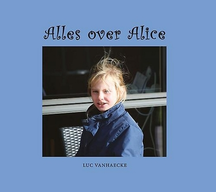 Alles over Alice