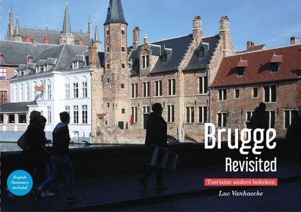 Brugge revisited : toerisme anders bekeken