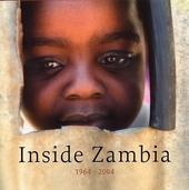Inside Zambia 1964-2004