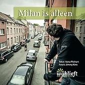 Milan is alleen