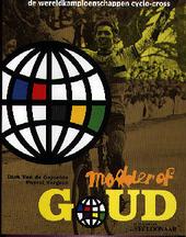 Modder of goud : de wereldkampioenschappen cyclo-cross