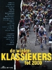 De wielerklassiekers tot 2000