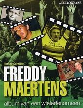 Freddy Maertens : album van een wielerfenomeen