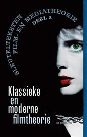 Klassieke en moderne filmtheorie : 1928, 1945-1976