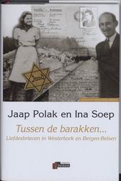 Tussen de barakken... : liefdesbrieven in Westerbork en Bergen-Belsen