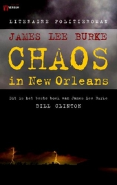Chaos in New Orleans : literaire politieroman