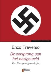 De oorsprong van het nazigeweld : een Europese genealogie