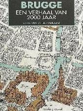 Brugge : een verhaal van 2000 jaar