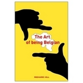 The art of being Belgian : Brussels, Belgium and beyond