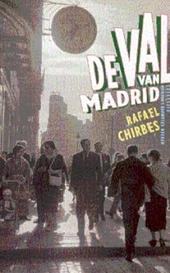 De val van Madrid : roman