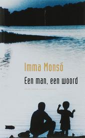 Een man, een woord : roman