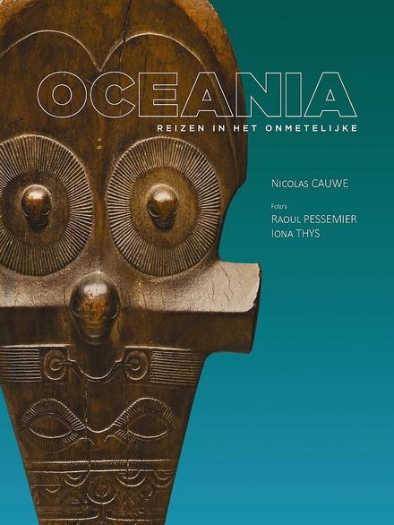 Oceania : reizen in het onmetelijke