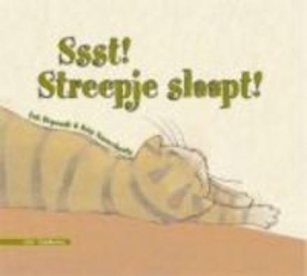 Ssst ! Streepje slaapt !