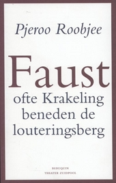 Faust, ofte Krakeling beneden de louteringsberg