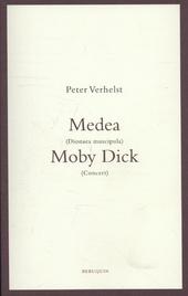 Medea ; Moby Dick