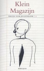 Klein magazijn : teksten voor jeugdtheater. 5