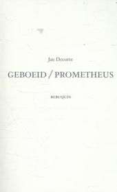 Geboeid / Prometheus