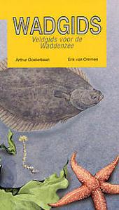 Wadgids : veldgids voor de Waddenzee