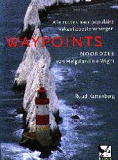 Waypoints Noordzee : van Helgoland tot Wight