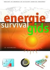 Energie survival gids : inzicht in energie en uitzicht op de toekomst