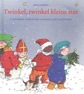 Twinkel, twinkel kleine ster : 20 sinterklaas- en kerstliedjes voor peuters, met muzieknotatie