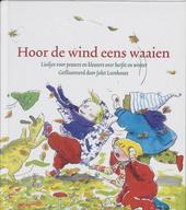 Hoor de wind eens waaien : liedjes voor peuters en kleuters over herfst en winter