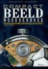 Compact beeldwoordenboek : Nederlands, English, Français, Deutsch