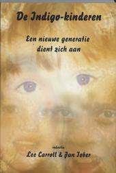 De indigo-kinderen : een nieuwe generatie dient zich aan