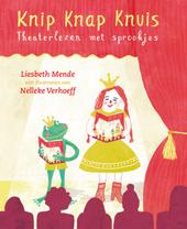 Knip knap knuis : theaterlezen met sprookjes