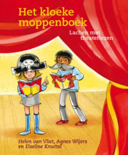 Het kloeke moppenboek : lachen met theaterlezen