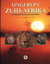 Ongerept Zuid-Afrika : de biologische diversiteit van Zuid-Afrika