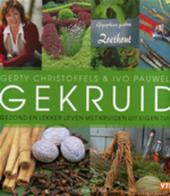 Gekruid : gezond en lekker leven met kruiden uit eigen tuin