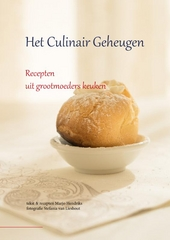 Het culinair geheugen : recepten uit grootmoeders keuken