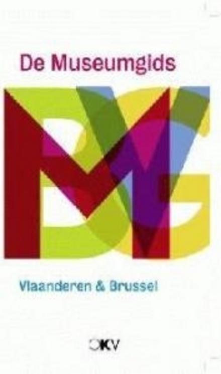 De museumgids : Vlaanderen en Brussel