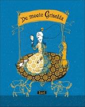 De mooie Griselda