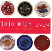 Jojo mijn jojo : trucs-tips-strips-stories