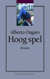 Hoog spel : roman