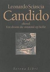 Candido, oftewel Een droom die ontstond op Sicilië