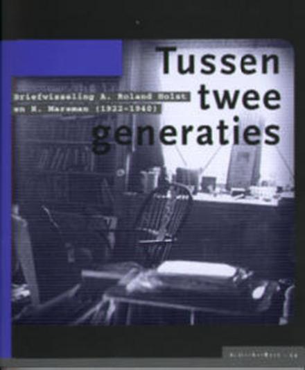 Tussen twee generaties ; briefwisseling A. Roland Holst en H. Marsman 1922-1940