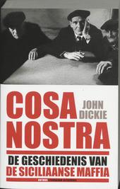 Cosa Nostra : de geschiedenis van de Siciliaanse maffia
